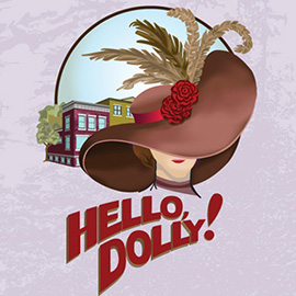 illustration of White Plains Performing Arts Center's Production of Hello, Dolly!