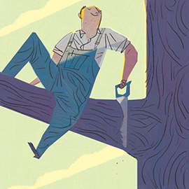 illustration of Man cutting down a branch where he is sitting.