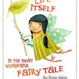 illustration of Garden fairy in green and orange, with a quote from Hans Christian Andersen.